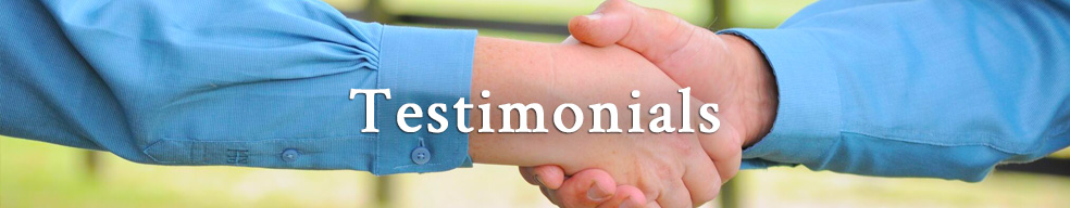 Click here to hear Testimonials about our team.
