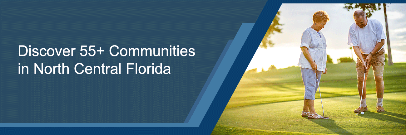 Discover 55+ communities in North Central Florida
