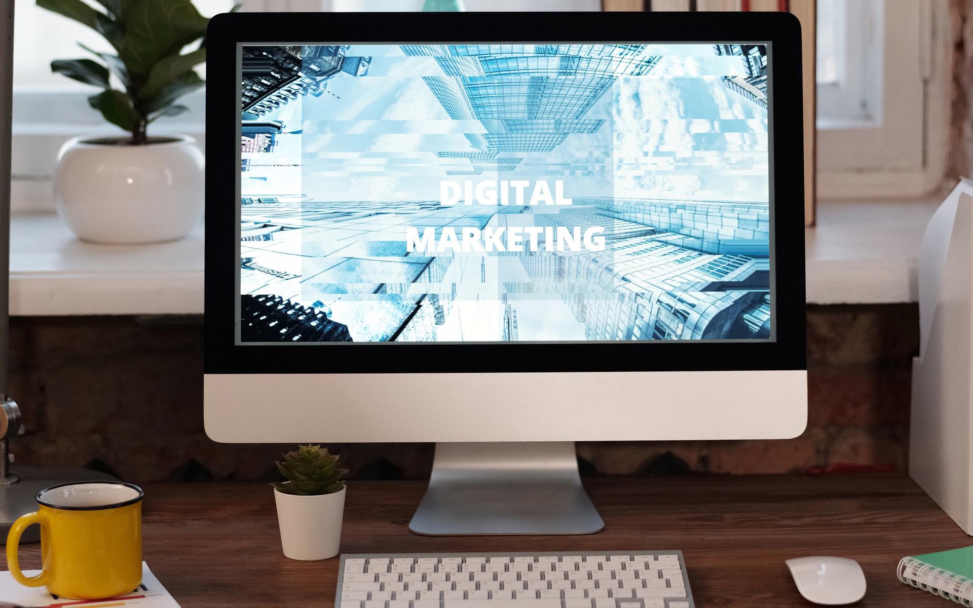 "A computer screen reading ""Digital Marketing"""